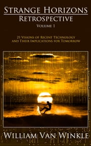 Strange Horizons Retrospective ebook by William Van Winkle