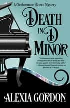 Death in D Minor ebook by Alexia Gordon