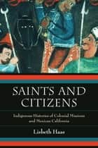 Saints and Citizens ebook by Lisbeth Haas