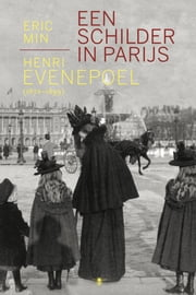 Een schilder in Parijs - Henri Evenepoel (1872-1899) ebook by Eric Min