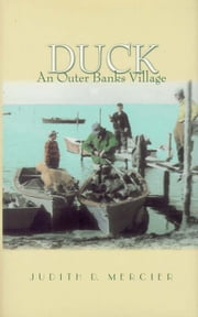 Duck - An Outer Banks Village ebook by Judith Mercier