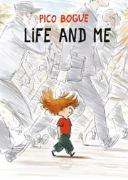 Pico Bogue - Volume 1 - Life and Me ebook by Dominique Roques,Alexis Dormal