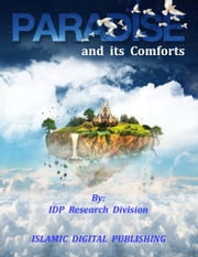 Paradise and its Comforts ebook by IDP Research Division