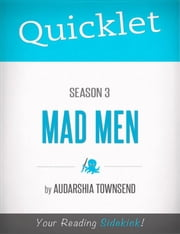 Quicklet on Mad Men Season 3 ebook by Audarshia  Townsend