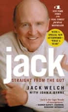 Jack ebook by Jack Welch,John A. Byrne