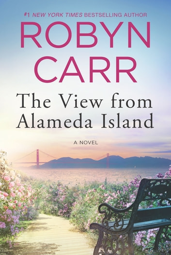 The View from Alameda Island e-kirjat by Robyn Carr