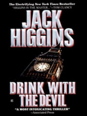 Drink with the Devil ebook by Jack Higgins