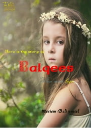 Balqees - Source of Secrets ebook by Meriem dali youcef