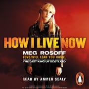 How I Live Now audiobook by Meg Rosoff