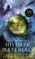 The Science of Philip Pullman's His Dark Materials ebook by Mary Gribbin, John Gribbin