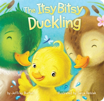 The Itsy Bitsy Duckling ebook by Jeffrey Burton