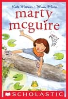 Marty McGuire ebook by Kate Messner,Brian Floca