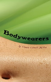 Bodywearers ebook by Connie Colwell Miller
