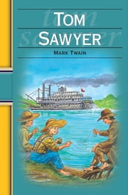 Tom Sawyer ebook by Mark Twain