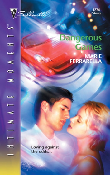 Dangerous Games ebook by Marie Ferrarella