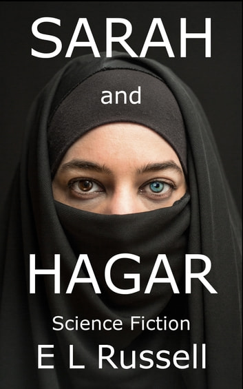 Sarah and Hagar ebook by E L Russell