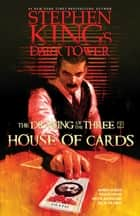House of Cards ebook by Stephen King, Robin Furth, Peter David,...