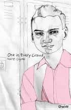 One in Every Crowd ebook by Ivan Coyote