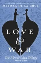 Love & War ebook by
