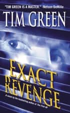 Exact Revenge ebook by Tim Green