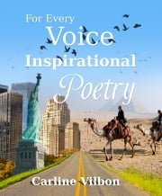 For Every Voice Inspirational Poetry ebook by Carline Vilbon