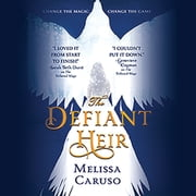 The Defiant Heir audiobook by Melissa Caruso
