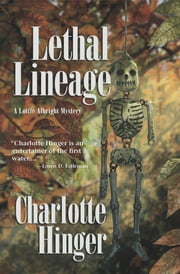 Lethal Lineage ebook by Charlotte Hinger