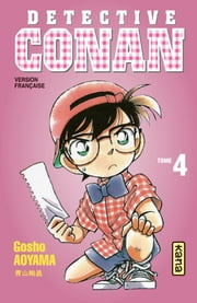 Détective Conan - Tome 4 ebook by Gosho Aoyama