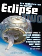 Eclipse 2 ebook by Jonathan Strahan