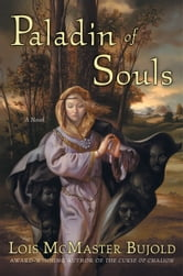 Paladin of Souls ebook by Lois McMaster Bujold