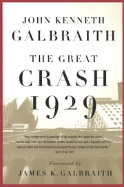 The Great Crash of 1929 ebook by John  Kenneth Galbraith