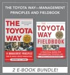 The Toyota Way: Management Principles and Fieldbook (EBOOK) ebook by Jeffrey Liker