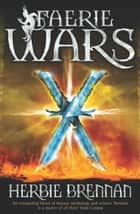 Faerie Wars eBook by Herbie Brennan