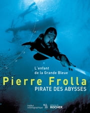Pirate des abysses ebook by Pierre Frolla