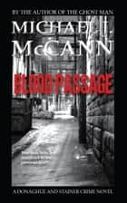 Blood Passage ebook by Michael J. McCann