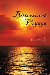 Bittersweet Voyage ebook by Jenny Howard