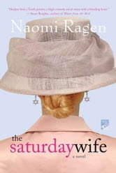 The Saturday Wife ebook by Naomi Ragen
