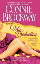 My Seduction ebook by Connie Brockway