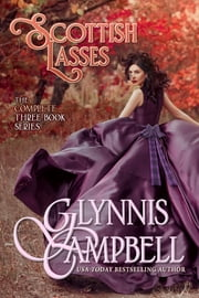 Scottish Lasses - The Boxed Set ebook by Glynnis Campbell