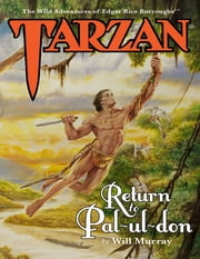 Tarzan: Return to Pal-ul-don ebook by Will Murray
