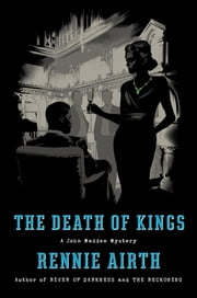 The Death of Kings - A John Madden Mystery ebook by Rennie George Airth