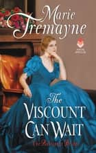 The Viscount Can Wait ebook by