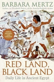 Red Land, Black Land - Daily Life in Ancient Egypt ebook by Barbara Mertz