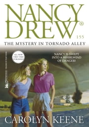 The Mystery in Tornado Alley ebook by Carolyn Keene