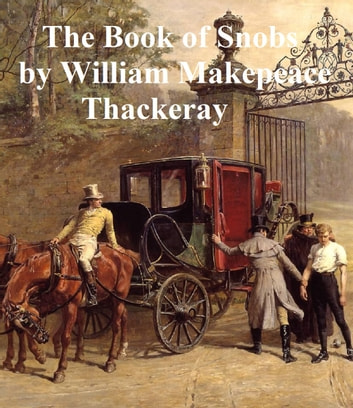 The Book of Snobs ebook by William Makepeace Thackeray