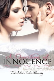 A Question of Innocence ebook by DeNise Woodbury