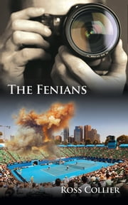 The Fenians ebook by Ross Collier