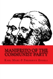 Manifesto of the Communist Party ebook by Karl Marx,Frederick Engels