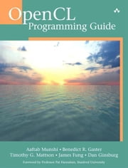 OpenCL Programming Guide ebook by Munshi, Aaftab