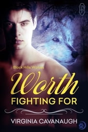 Worth Fighting For ebook by Virginia Cavanaugh
